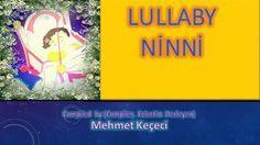 Lullaby, Ninni  Mehmet Keçeci