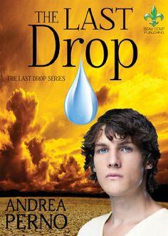 The Last Drop by Andrea Perno http://www.amazon.com/dp/B00K4N8VV8/ref=cm_sw_r_pi_dp_ZpVnwb18VBDE0