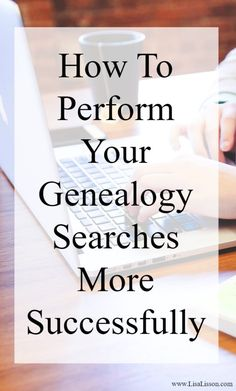 Perform More Successful Genealogy Searches Free Genealogy Sites, Genealogy Search, Genealogy Forms, Genealogy Chart, Family Genealogy, Genealogy Humor, Genealogy Organization, Organizing, Family Tree Research