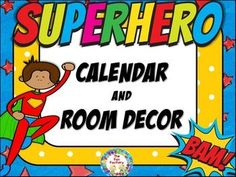 Calendar and Room Décor Everything you need to make your room inviting is included in this super hero themed calendar and room decoration set. Be ready for the beginning of the year by having your room organized and colorful! Student helper cards, birthday cards, name tags and desk name plates are all editable.