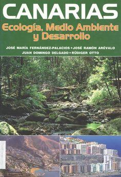 Canarias : ecología, medio ambiente y desarrollo / José Mº Fernández Palacios ... [et al.].- Gobierno de Canarias, 2004. #RSEAPT #Bibliosolidarias : www.gobiernodecanarias.org/bibliotecavirtual/BaratzCL/cgi-bin/abnetopac01?TITN=77428