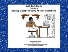 This product has 120 Task Cards to provide practice solving for an unknown in each of the four operations. There are 30 cards for addition, subtraction, multiplication, and division. The cards have an Ancient Egyptian theme to make them engaging. I broke down the student worksheets so you can target an area of concentration more easily.  Student Worksheets and Answer Keys Included CCSS.Math.Content.6 EE.A.2