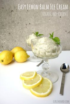 Simple Lemon Balm Ice Cream (vegan, no-churn) Dairy Free Recipes, Vegetarian Recipes, Healthy Recipes, Gluten Free, Vegan Sweets, Vegan Desserts, Vegan Food, Yogurt, Granita