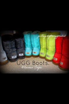 Ugg boots....luv the colors
