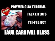 299 Polymer clay tutorial - Faux Carnival glass (faux effects tri-project) - YouTube