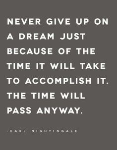 Never give up on a dream! www.livin3.com motivational quote