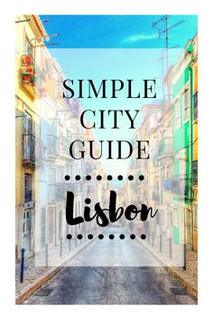 Lisbon is full of culture, vibrant street art & a lively music scene. It's also downright gorgeous! Plan a trip to Lisbon and discover the Portuguese hidden gem.
