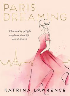 How the City of Lights gave her lessons in life and love: An Australian beauty journalist shares her obsession with Paris - a city which has been her guide...