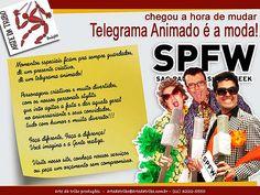 SPFW - Telegrama Animado é a moda!