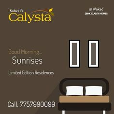 Morning sunshine and evening moonlight! All are welcome with the non-stop talks of your loved ones. Only at Calysta.  http://saheelproperties.com/calysta/index.html