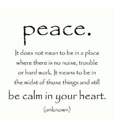 Calm, He is the peace in my heart