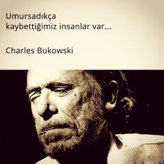 Adamsın be sen. Poem Quotes, Poems, Life Quotes, Charles Bukowski, Proverbs, Cool Words, Motto, Quotations, Like4like