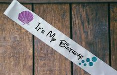 Ariel inspired birthday sash, mermaid shells, bubbles, disney, Etsy listing at https://www.etsy.com/listing/217788492/its-my-birthday-disney-inspired-ariel