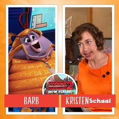 Only Kristen Schaal could voice Barb, the most outrageous orangutan around!