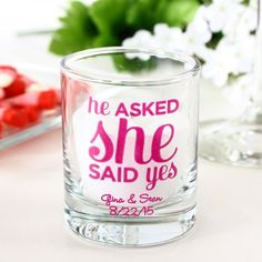 """Personalized """"He Asked She Said Yes"""" Shot Glass Votive Holder"""
