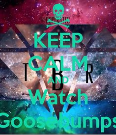 'KEEP CALM AND Watch Goosebumps' Poster