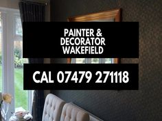 Painter And Decorator Wakefield. Any Job, Eye For Detail, Wakefield, Free Quotes, Decor, Decoration, Decorating, Deco