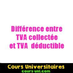 Différence entre TVA collectée et TVA déductible | Cours Universitaires