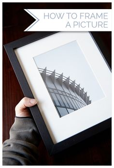 How to Frame a Picture