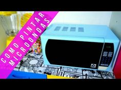 Como Pintar Microondas - YouTube