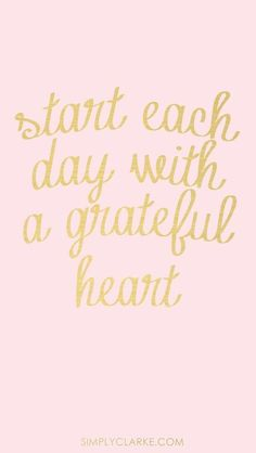 "Start each day with a grateful heart. Live each minute of the day with a grateful heart. Go to sleep with a grateful heart. ""And give thanks for everything to God the Father in the name of our Lord Jesus Christ. Now Quotes, Life Quotes Love, Words Quotes, Great Quotes, Cute Inspirational Quotes, Funky Quotes, Truth Quotes, The Words, Cool Words"