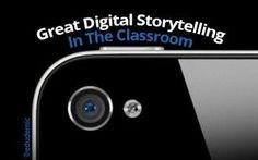 8 Steps To Great Digital Storytelling - Edudemic