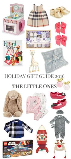 HOLIDAY GIFT GUIDE 2016 THE LITTLE ONES // Shoegal Out In The World