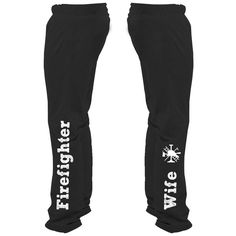 Firefighter Wife Sweatpants