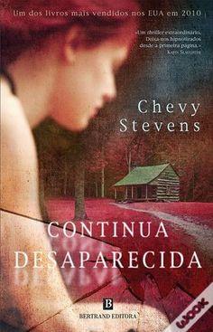 Continua Desaparecida, Chevy Stevens