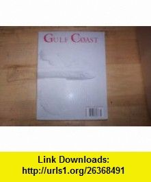 Gulf Coast A Journal of Literature and Fine Arts Volume 17, No. 1 (Volume 17 No. 1, winter/spring 2005) Mark Doty ,   ,  , ASIN: B000I0Y4AY , tutorials , pdf , ebook , torrent , downloads , rapidshare , filesonic , hotfile , megaupload , fileserve