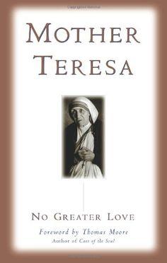 No Greater Love by Mother Teresa http://www.amazon.com/dp/1577312015/ref=cm_sw_r_pi_dp_A.QWtb0TXAN3GEV8