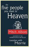 The Five People You Meet in Heaven  I just finished this book :) ♥