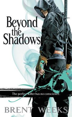Beyond the Shadows - Brent Weeks   Epic  357384575: Beyond the Shadows - Brent Weeks   Epic  357384575 #Epic