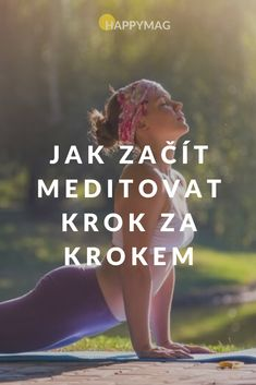 Rádi byste se naučili základy meditace? Podívejte se na našeho průvodce meditací a naučte se meditovat krok po kroku. Jak začít meditovat? #meditace #jakmeditovat #klid #joga #yoga Yoga Fitness, Health Fitness, Good Health Tips, Self Motivation, Morning Yoga, Yoga Routine, My Yoga, Tai Chi, Yoga Meditation
