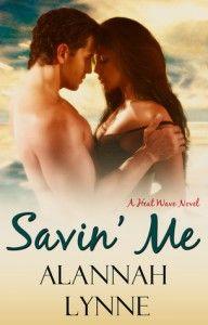 Savin' Me by Alannah Lynne