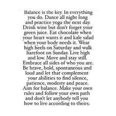 balance is the key