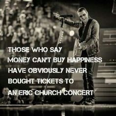 Eric Church is the best county music performer ever! Music Is My Escape, Music Love, My Music, Music Lyrics, Take Me To Church, My Church, Country Music Quotes, Country Singers, Eric Church Concert