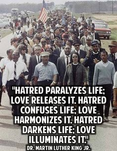 A life filled with hatred is a wasted life!