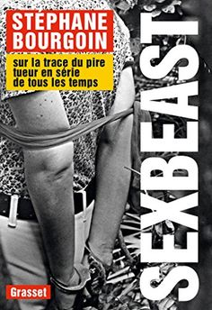 Sex Beast: Sur la trace du pire tueur en série de tous le... https://www.amazon.fr/dp/2246855101/ref=cm_sw_r_pi_dp_x_mVkhyb8CEZRSW