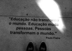 As #pessoas é que #transformam o #mundo