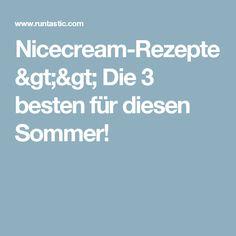 Nicecream-Rezepte >> Die 3 besten für diesen Sommer!