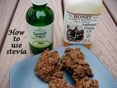 Tips for using Stevia and NOT having a bad aftertaste....you MUST use it in conjunction with another sweetner- like honey!  Good tip!
