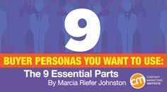 Buyer Personas You Want to Use: The 9 Essential Parts