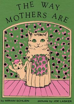 The Way Mothers Are by Miriam Schlein di ElwoodAndEloise su Etsy, $11.00