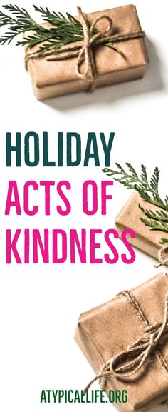 During the holidays we should take the time to reflect on what we are thankful for and perform acts of kindness for ourselves and others.