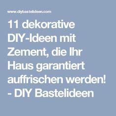 11 dekorative DIY-Ideen mit Zement, die Ihr Haus garantiert auffrischen werden! - DIY Bastelideen