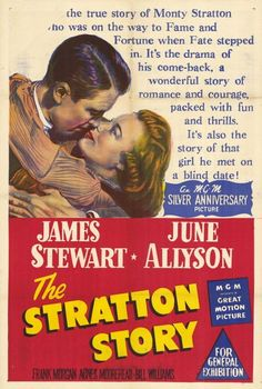 """Movie poster, """"The Stratton Story"""", starring James (Jimmy) Stewart and June Allyson, 1949"""