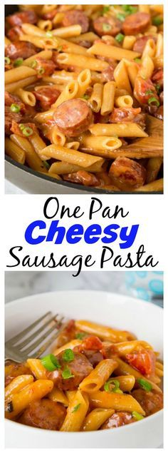 One Pan Cheesy Sausage Pasta – get dinner on the table with these easy pasta recipe. Just one pan, 20 minutes, and you are done!:
