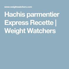 Hachis parmentier Express Recette | Weight Watchers