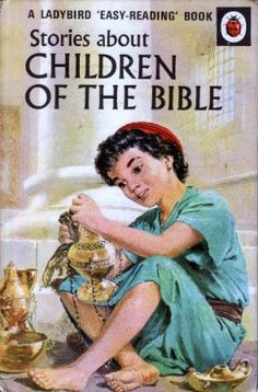 CHILDREN OF THE BIBLE Vintage Ladybird Book Bible Stories Series 606A
